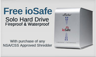 Free ioSafe with Purchase of NSA/CSS shredder